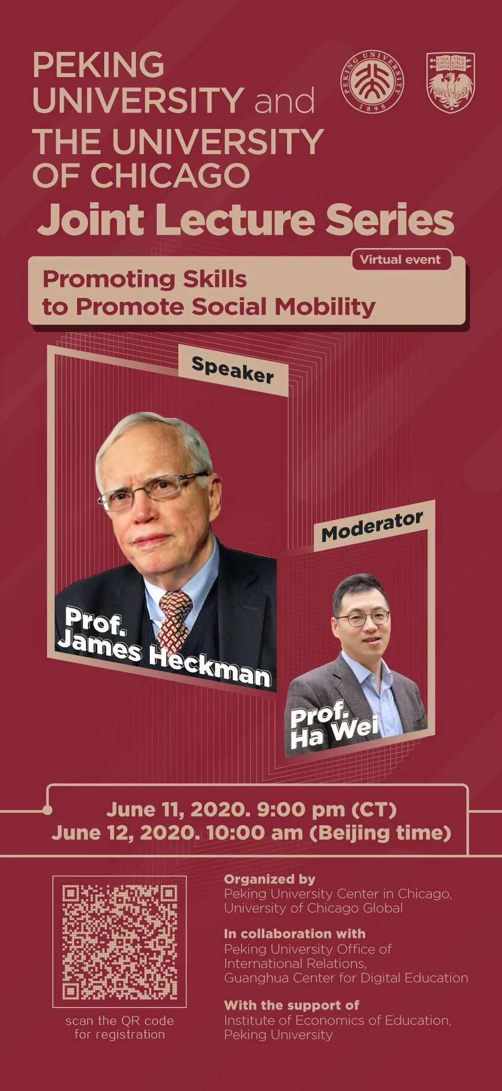 """Graphic reads """"Peking University and The University of Chicago Joint Lecture Series Promoting Skills to Promote Social Mobility"""" with speakers Prof. James Heckman and Prof. Ha Wei pictured."""